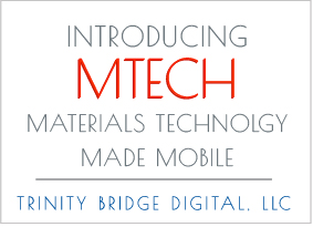 MTech makes materials technology mobile